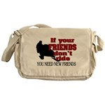 If Your Friends Don't Ride Messenger Bag