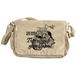 Two wheels move the soul Messenger Bag