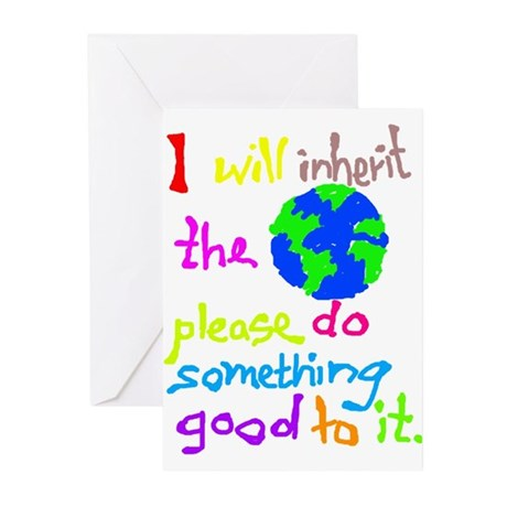 I will inherit the Earth plea Greeting Cards (Pk o