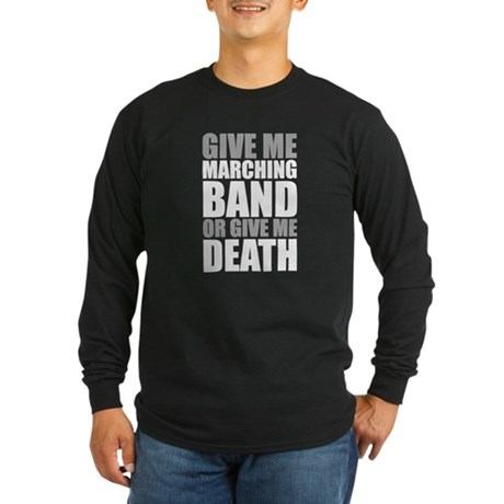 Band or Death Long Sleeve Dark T-Shirt