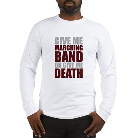 Band or Death Long Sleeve T-Shirt