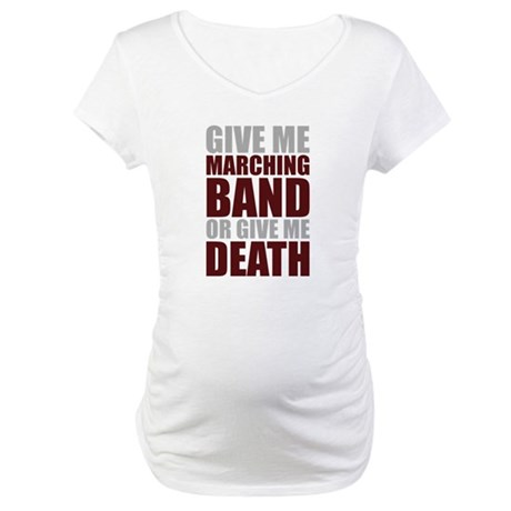 Band or Death Maternity T-Shirt