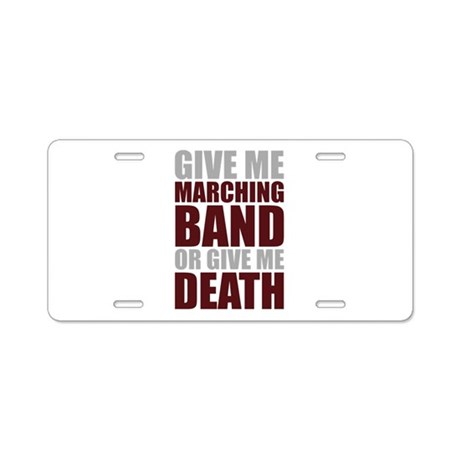 Band or Death Aluminum License Plate