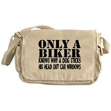 Only a Biker Messenger Bag