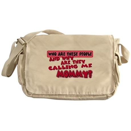 Calling Me Mommy Messenger Bag