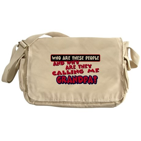 Calling Me Grandpa Messenger Bag