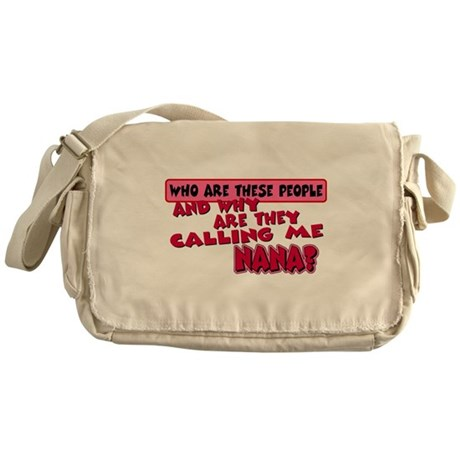 Calling Me Nana Messenger Bag