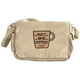 'Must...Have...Coffee' Messenger Bag