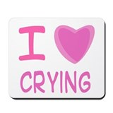 Pink I Heart (Love) Crying Mousepad