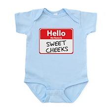 Hello My Name is Sweet Cheeks Infant Bodysuit