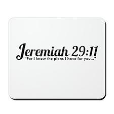 Jeremiah 29:11 (Design 4) Mousepad