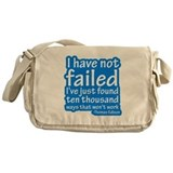 I Have Not Failed Messenger Bag