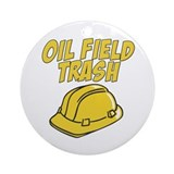 Oil Field Trash Ornament (Round)