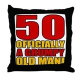 Grumpy 50th Birthday Throw Pillow