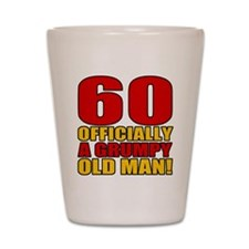 Grumpy 60th Birthday Shot Glass