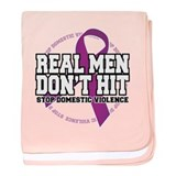 Real Men Don't Hit baby blanket