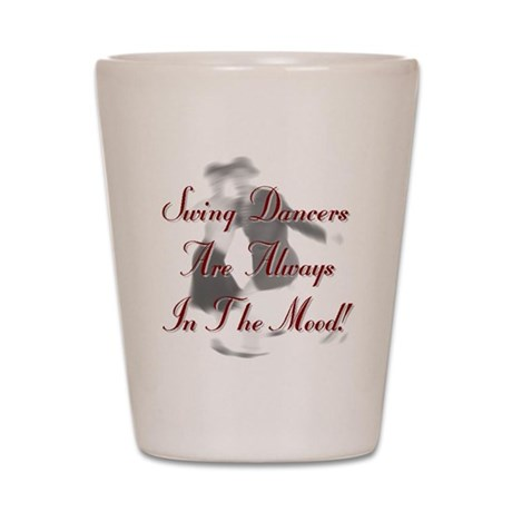 Always In the Mood Shot Glass