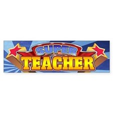 Super Teacher Bumper Sticker
