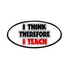 I Think Therefore I Teach Patches