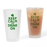 Keep Calm and drink on Irish Drinking Glass