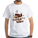 Cereal Killer White T-Shirt