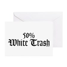 50% White Trash Greeting Cards (Pk of 10)