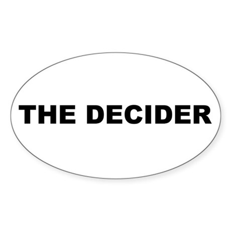 THE DECIDER Oval Sticker