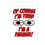 Of Course I'm Tired, I'm A Farmer Postcards (Packa