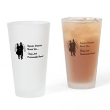Square Dancers Never Die Drinking Glass