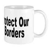 Protect Our Borders Coffee Mug