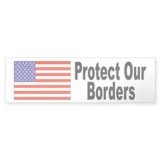 Protect Our Borders Bumper Bumper Sticker