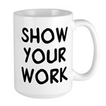 Show Work Large Mug