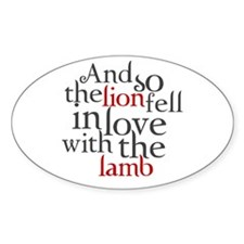 Lion fell in love with the lamb Sticker (Oval)