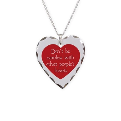 Don't be Careless Necklace with Heart Charm