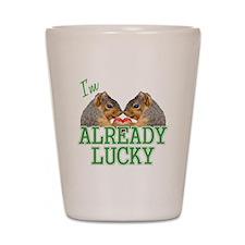 I'm Already Lucky Shot Glass