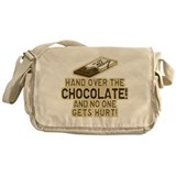 Hand over the CHOCOLATE! Messenger Bag