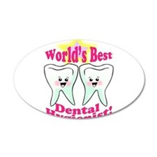 Worlds Best Dental Hygienist 22x14 Oval Wall Peel