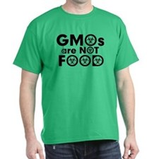 GMOs Are Not Food T-Shirt