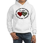 US Army - I love a man that.. Hooded Sweatshirt