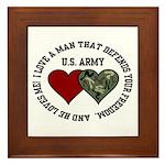 US Army - I love a man that.. Framed Tile