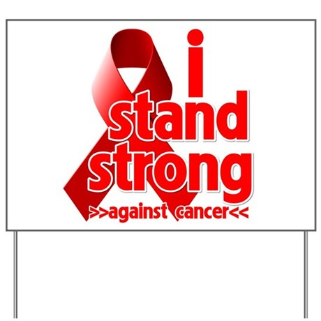 Stand Strong Blood Cancer Yard Sign