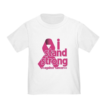 Stand Strong Breast Cancer Toddler T-Shirt