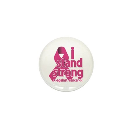 Stand Strong Breast Cancer Mini Button