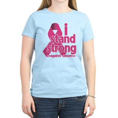 Stand Strong Breast Cancer Women's Light T-Shirt