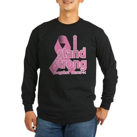 Breast Cancer Stand Strong Long Sleeve Dark T-Shir