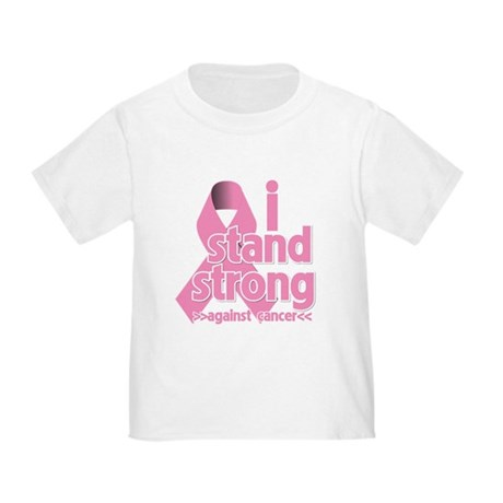 Breast Cancer Stand Strong Toddler T-Shirt