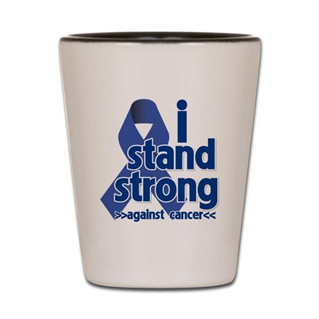 I Stand Colon Cancer Shot Glass