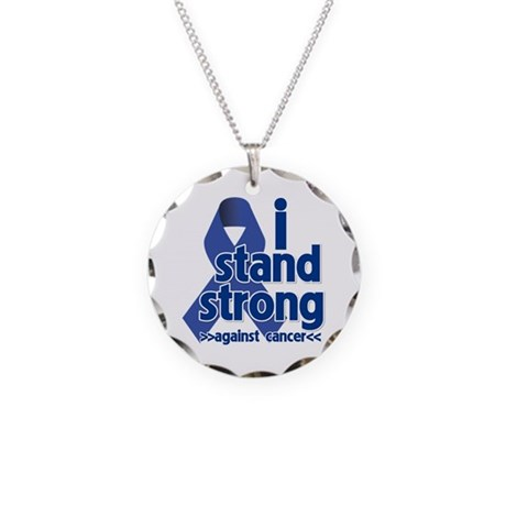 I Stand Colon Cancer Necklace Circle Charm