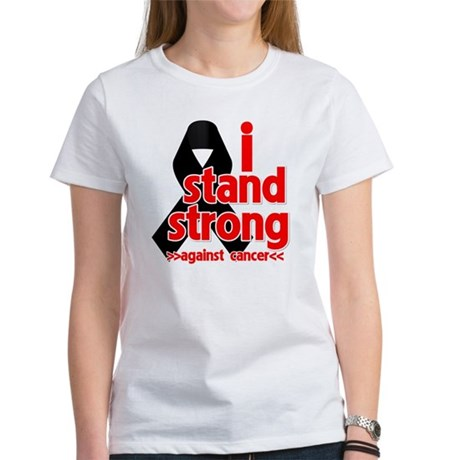 I Stand Strong Melanoma Women's T-Shirt
