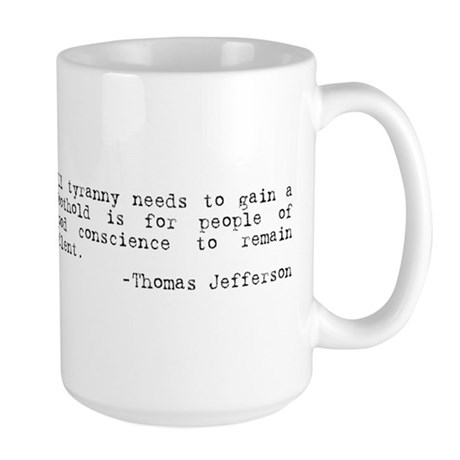 Thomas Jefferson on Tyranny Large Mug